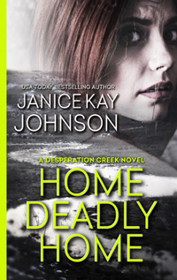 janice kay johnson's romantic suspense HOME DEADLY HOME