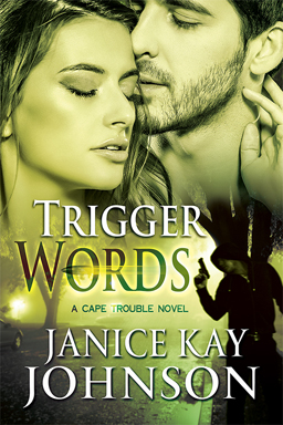 janice kay johnson's romantic suspense TRIGGER WORDS
