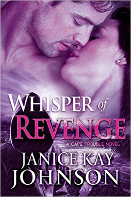 janice kay johnson's romantic suspense WHISPER OF REVENGE