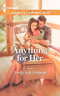 janice kay johnson's ANYTHING FOR HER