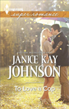janice kay johnson's to love a cop