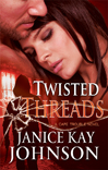 janice kay johnson's twisted threads